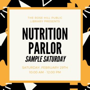 Nutrition Parlor Sample Saturday! @ Rose Hill Public Library | Rose Hill | Kansas