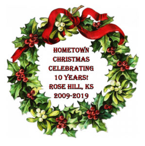 Home Towne Christmas 2019 10 yr Anniversary @ Around town Starts at Rose Hill Rec Center | Rose Hill | Kansas
