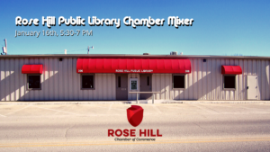 Rose Hill Library Chamber Mixer @ Rose Hill Public Library