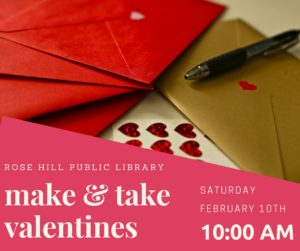 Make & Take Valentines @ Rose Hill Public Library | Rose Hill | Kansas