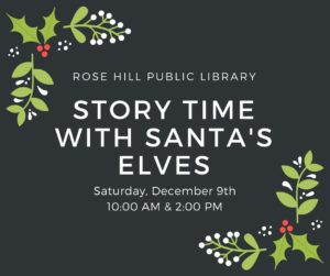 Story Time with Santa's Elves @ Rose Hill Public Library | Rose Hill | Kansas